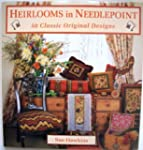 Heirlooms in Needlepoint: 50 Classic...