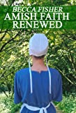 Amish Faith Renewed Boxed Set (Amish Romance)