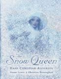The Snow Queen (Illustrated Classics) Hans Christian Andersen