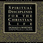 Spiritual Disciplines for the Christian Life | Donald Whitney