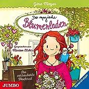 Die verzauberte Hochzeit (Der magische Blumenladen 5) | Gina Mayer