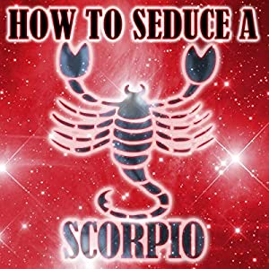 How to Seduce a Scorpio Audiobook