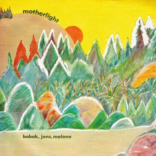Bobak - Motherlight
