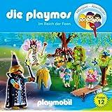 Die Playmos - Folge 12: Im Reich der Feen. Hörspiel. Empfohlen ab 5 Jahren