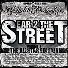 Ear 2 the Streets Vol. 2