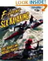 Extreme Sea Kayaking: A Survival Guide