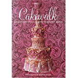 Cakewalk: Adventures In Sugar With Margaret Braun ~ Margaret Braun