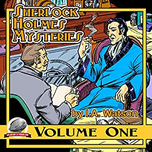 Sherlock Holmes Mysteries, Volume 1 Audiobook
