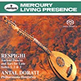 Respighi: Ancient Dances and Airs for Lute Suites 1, 2 & 3 [Hybrid SACD]
