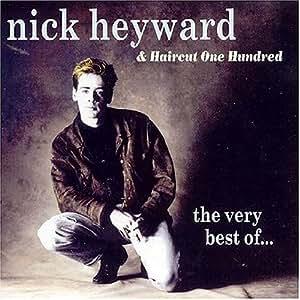Nick Heyward Amp Haircut 100 Very Best Of Amazon Com Music