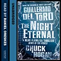 The Night Eternal Audiobook by Guillermo del Toro, Chuck Hogan Narrated by Daniel Oreskes