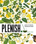 Plenish: Juices to boost, cleanse & h...