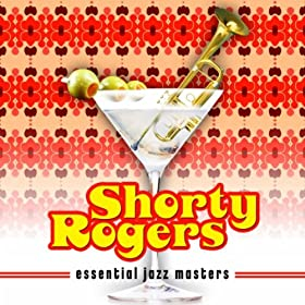 Shorty Rogers – The Three Little Bops
