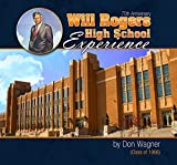 img - for Will Rogers High School Experience book / textbook / text book