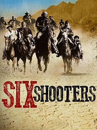 six-shooters