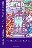 The Door To Earth (The Masuda Series) (Volume 1)