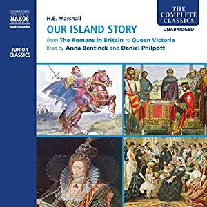 Our Island Story (Complete) Audiobook