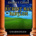The Richest Man in Babylon Audiobook by George S. Clason Narrated by Jason McCoy