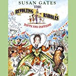The Revolting Rabble: Ruffs and Ruffians | Susan Gates
