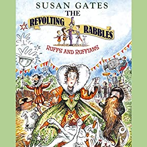 The Revolting Rabble: Ruffs and Ruffians Audiobook