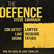 The Defence | [Steve Cavanagh]