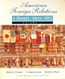 American Foreign Relations: A History Since 1895 (0669351563) by Paterson, Thomas G.