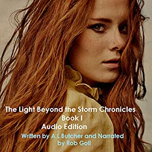 The Light Beyond the Storm Chronicles, Book 1 Audiobook