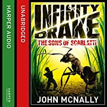 The Sons of Scarlatti: Infinity Drake, Book 1 (       UNABRIDGED) by John McNally Narrated by Sean Ohlendorf