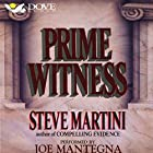 Prime Witness: A Paul Madriani Novel Hörbuch von Steve Martini Gesprochen von: Joe Mantegna