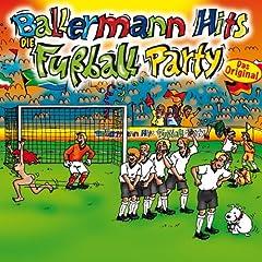 Ballermann Hits - Die Fu�ball Party