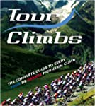 Tour Climbs: The complete guide to ev...