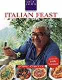 Antonio Carluccio's Italian Feast (Great Foods) (1884656099) by Antonio Carluccio