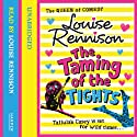 The Taming of the Tights Audiobook by Louise Rennison Narrated by Louise Rennison