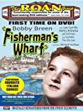 Breen, Bobby: Fisherman's Wharf [DVD] [2005] [Region 1] [US Import] [NTSC]