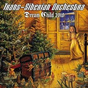 Dream Child (New 2010 Version)
