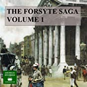 The Forsyte Saga, Volume 1 | [John Galsworthy]