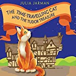 The Time-Travelling Cat and the Tudor Treasure | Julia Jarman