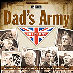 Dad's Army: The Lost Tapes Radio/TV Program