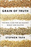 Grain of Truth: The Real Case For and...