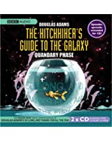 The Hitchhiker's Guide To The Galaxy: Quandary Phase (BBC Audiobooks)
