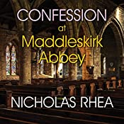 Confession at Maddleskirk Abbey | Nicholas Rhea