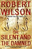 Silent and the Damned (0007117841) by ROBERT WILSON