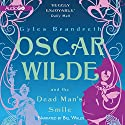 Oscar Wilde and the Dead Man's Smile: The Oscar Wilde Mysteries, Book 3 Audiobook by Gyles Brandreth Narrated by Bill Wallis