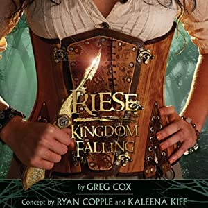 Riese: Kingdom Falling | [Greg Cox]