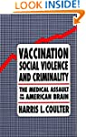 Vaccination, Social Violence, and Cri...