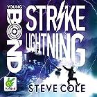 Strike Lightning: Young Bond, Book 8 Hörbuch von Steve Cole Gesprochen von: Nathaniel Parker
