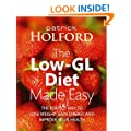 The Low-GL Diet Made Easy: the perfect way to lose weight, gain energy and improve your health
