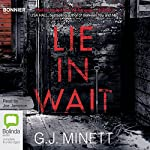 Lie in Wait | G. J. Minett