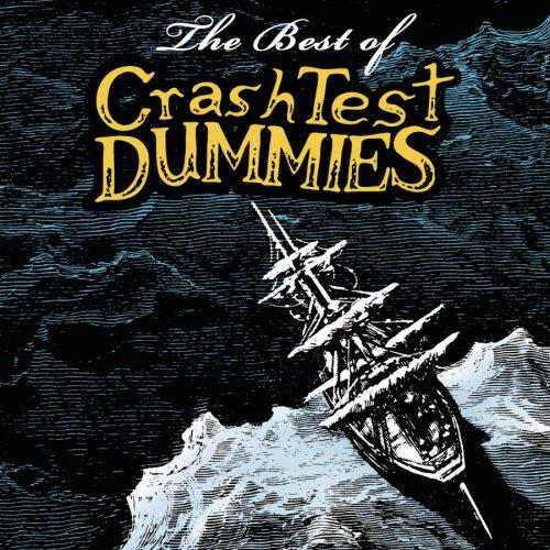Crash Test Dummies - The Best Of Crash Test Dummies - Zortam Music