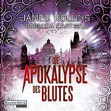 Die Apokalypse des Blutes (Erin Granger 3) Hörbuch von James Rollins, Rebecca Cantrell Gesprochen von: Oliver Brod